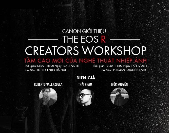 The EOS R Creator Workshop - Tầm Cao Mới Của Nghệ Thuật Nhiếp Ảnh
